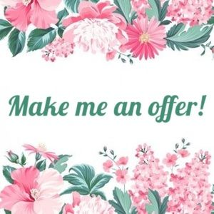Don't be afraid to make me an offer!